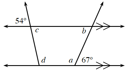 2 horizontal lines, each marked with 2 arrows, with 2 rays starting at different points on the bottom line, left one going up & left, right one going up & right. At the points of intersection, angles are labeled as follows: top left: exterior left, 54 degrees, interior right, c. top right, interior left, b. bottom left, interior right, d, bottom right, interior left, a, interior right, 67 degrees.