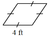 A rhombus where all four sides are equal.  One of the sides is labeled 4 feet.