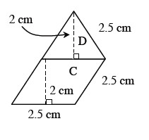 A rhombus, labeled C, and a triangle labeled D. The base of the triangle, and the top side of the rhombus, share a side. Labeled on C: bottom and right side, each 2.5 cm. Dashed line on C, connecting the top and bottom sides at right angles, labeled 2 centimeters. Labeled on D, right side, 2.5 cm, and a dashed line, From the top vertex, perpendicular to the base, 2 centimeters.