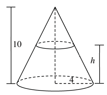 Cone with vertex on top, dashed vertical segment labeled 10, from vertex to center of circular base, & dashed segment from center of base to edge of circle labeled 4, & circle around the cone, in top half, distance between circles labeled, h.