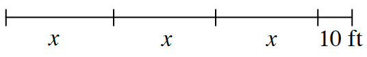 A line segment with 4 sections. 3 equal sections are each labeled, x, and last section labeled 10 feet,