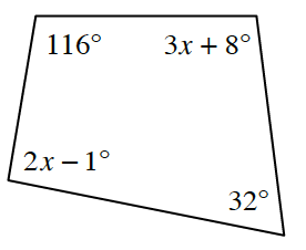 A quadrilateral with the following angles going clockwise, 116 degrees, 3,x, plus 8 degrees, 32 degrees, and 2, x minus 1 degree.