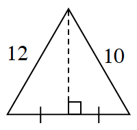 A triangle with a left side 12, and right side 10.  Two internal triangles are created, by a line segment drawn from the upper vertex, perpendicular to the base bisecting the bottom base.