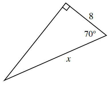 Right triangle labeled as follows: short leg, 8, hypotenuse, x, angle opposite long leg, 70 degrees.