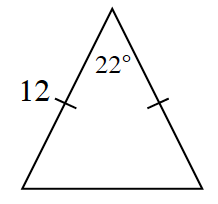 A triangle with two equal sides.  One side is labeled 12.  The angle between the two equal sides is 22 degrees.
