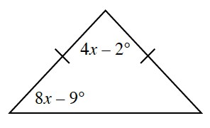 A triangle with left and right side, each with one tick mark. Angles labeled: top, 4 X minus 2 degrees, left, 8 X minus 9 degrees.