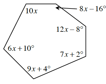 A polygon with angles 10 x, 8 x minus 16 degrees, 12 x minus 8 degrees, 7 x plus 2 degrees, 9 x plus 4 degrees and 6 x plus 10 degrees in that order clockwise.