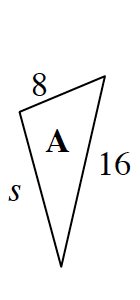 Triangle A with side lengths labeled as follows: shortest is 8, middle is, S, and longest is 16.