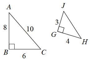 2 right triangles.  First labeled as follows: horizontal leg, BC, 6, vertical leg, AB, 8, hypotenuse, AC, 10. Second, rotated slightly,  labeled as follows: bottom leg, GH, 4, side leg, GJ, 3.