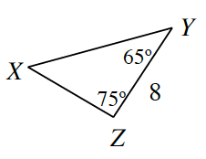Triangle X, Y, Z. Side Y, Z is 8. Angle Y is 65 degrees and angle Z is 75 degrees.
