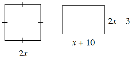 Two shapes. The first is a square with 2, x, labeled on one side. The second is a rectangle. The base is labeled, x plus, 10. The height is labeled, 2, x, minus, 3.