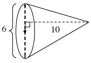 A cone with a radius, 3, and a height, 10.