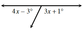Two angles along a straight line are 4, x, minus 3 degrees, and 3, x plus 1 degree.