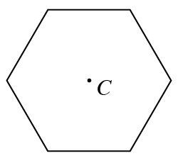 Regular hexagon with center point C.