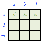 3 by 3 rectangle, top edge labeled, left, x, middle, 3, right, I, left edge labeled, top, x, middle, 3, bottom, negative i. Interior top row, labeled, left, x squared, middle, 3, x, right, I, x.