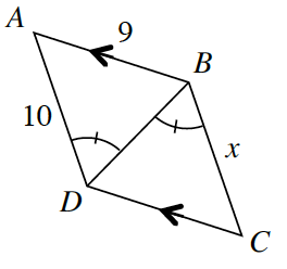 Quadrilateral A, B, C, D, labeled as follows: side, A B, 9 & 1 arrow, side, B C, x, side, C D, 1 arrow, side, A D, 10, segment from, B to D, angle, A B D, 1 tick mark, angle, D B C, 1 tick mark.