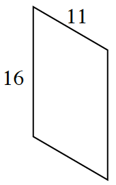 A parallelogram has a length of 16 and a width of 11.