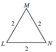 This is a triangle L, M, N, with 3 equal side lengths of 2.