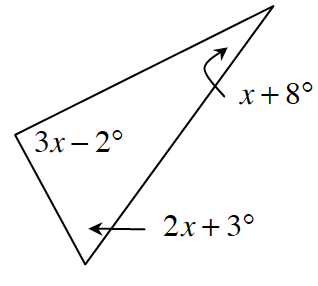 Triangles with angles x + 8 degrees, 2 x + 3 degrees, and 3 x minus 2 degrees.