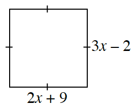 A four sided figure where all four sides have 1 tick mark. Bottom side has a length of 2, x + 9 and right side has a length of 3, x minus 2.