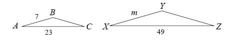 Triangle A, B, C, side A, B, 7 side A, C, 23. Triangle X, Y, Z, side X, Y, length m, Side X, Z, 49.