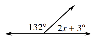 Two adjacent angles together form a line. The angle on the left is 132 degrees. The angle on the right is, 2 x, + 3 degrees.