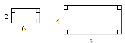 2 rectangles, labeled as follows: Smaller: width, 2, length, 6. Larger, width 4, length, x.