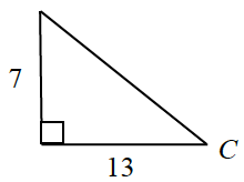 Right triangle labeled as follows: horizontal leg, 13, vertical leg, 7, vertex opposite vertical leg, c.