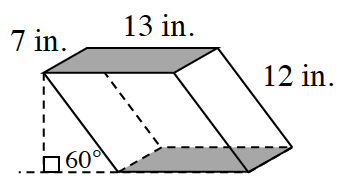 prism, 13 by 12 by 7 inches, makes a  60 degree angle with the flat surface on which the prism is placed