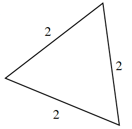 A triangle with three equal side lengths of 2.