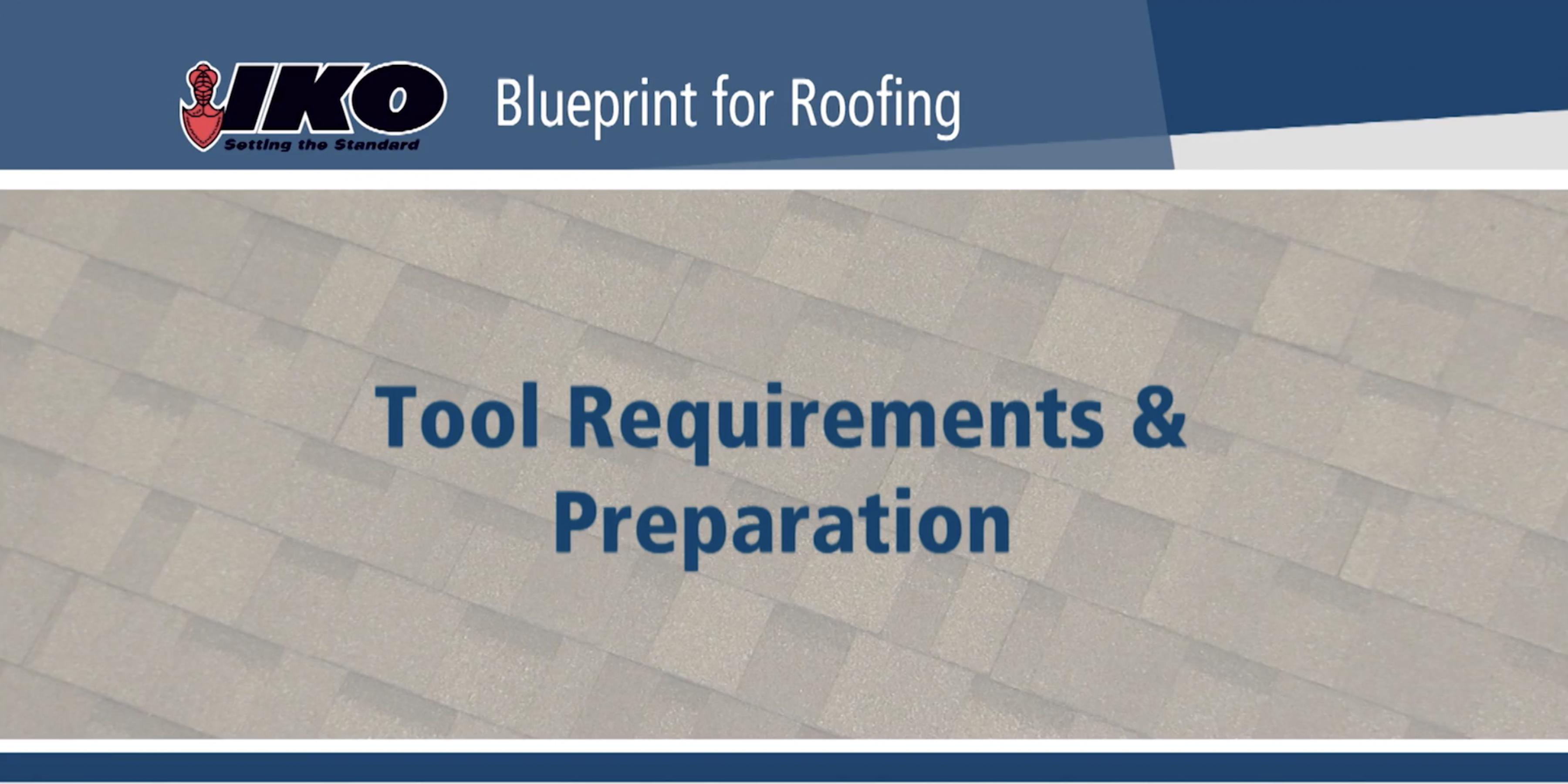 Tool Requirements and Preparation