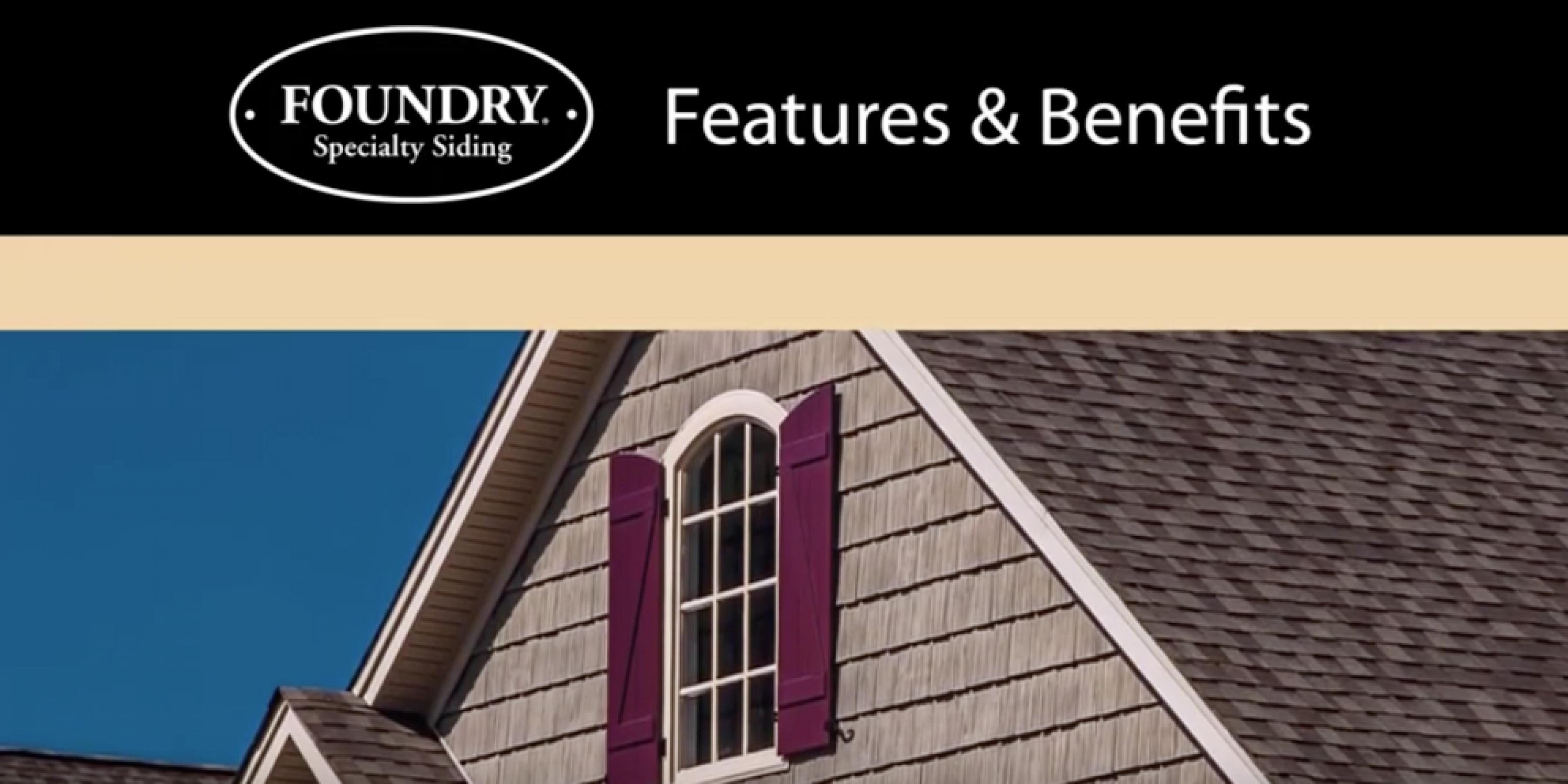 Foundry Specialty Siding Features & Benefits