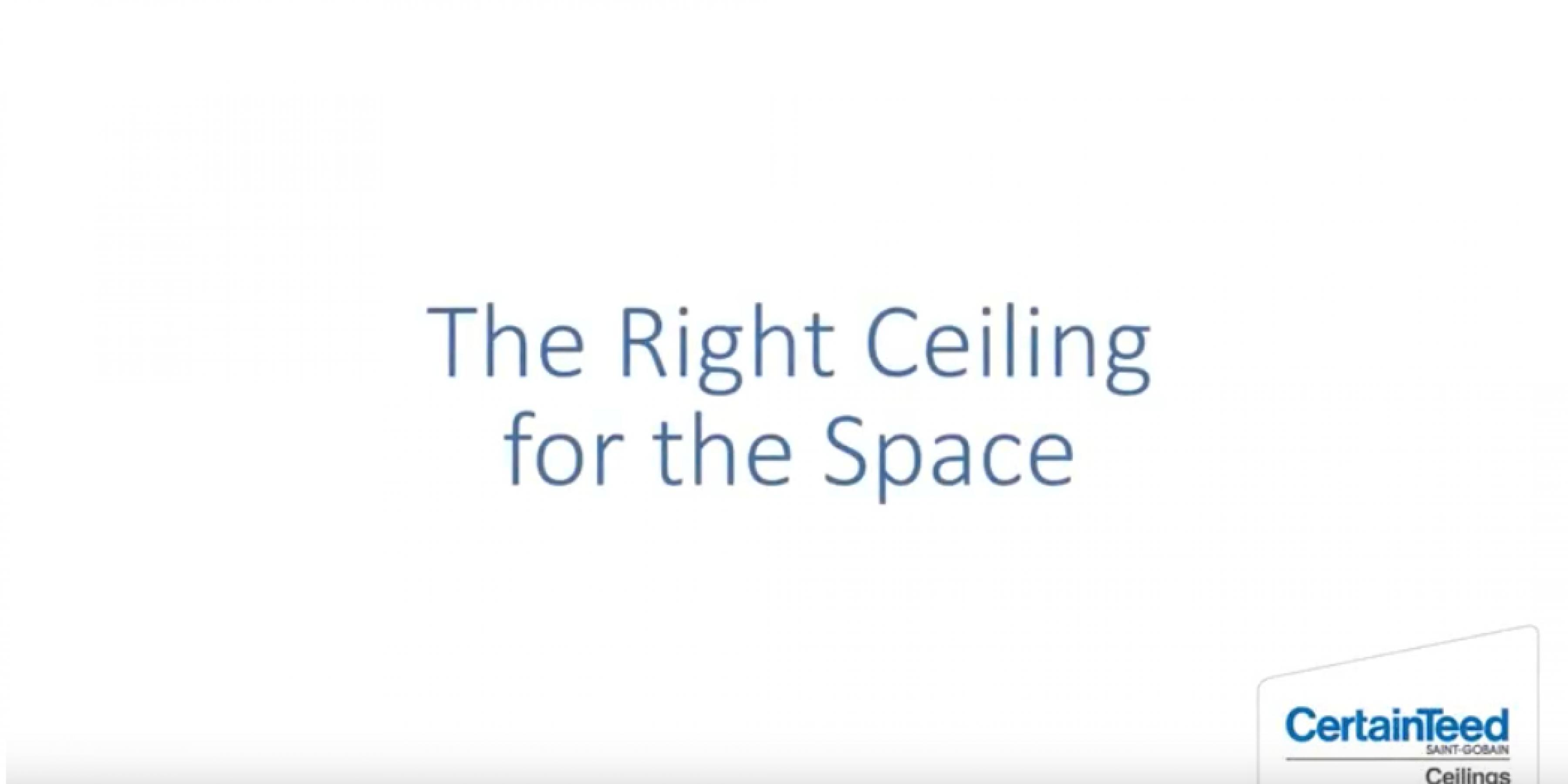 The Right Ceiling for the Space