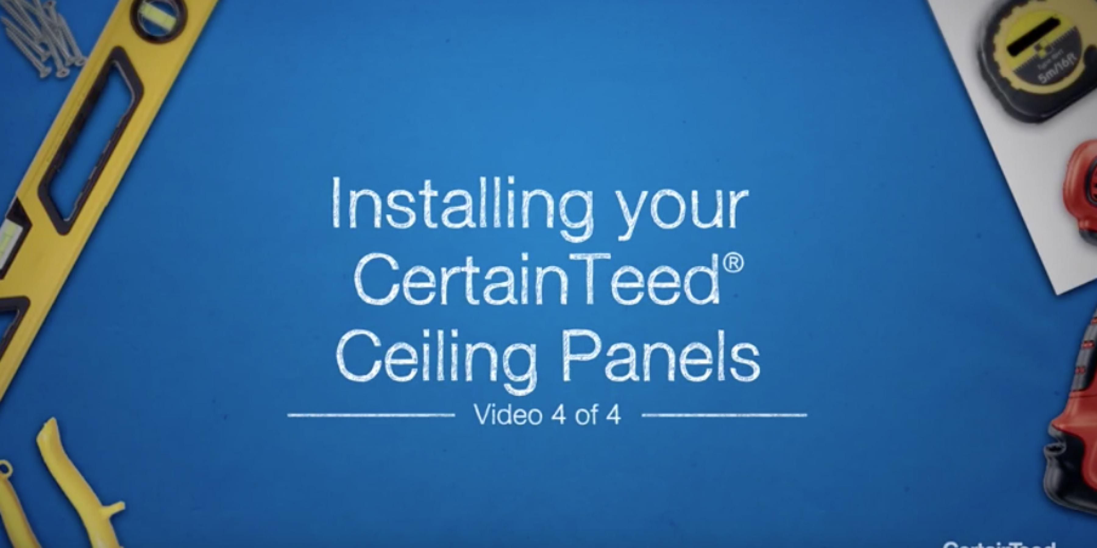 How-To Install Your CertainTeed® Ceiling Panels