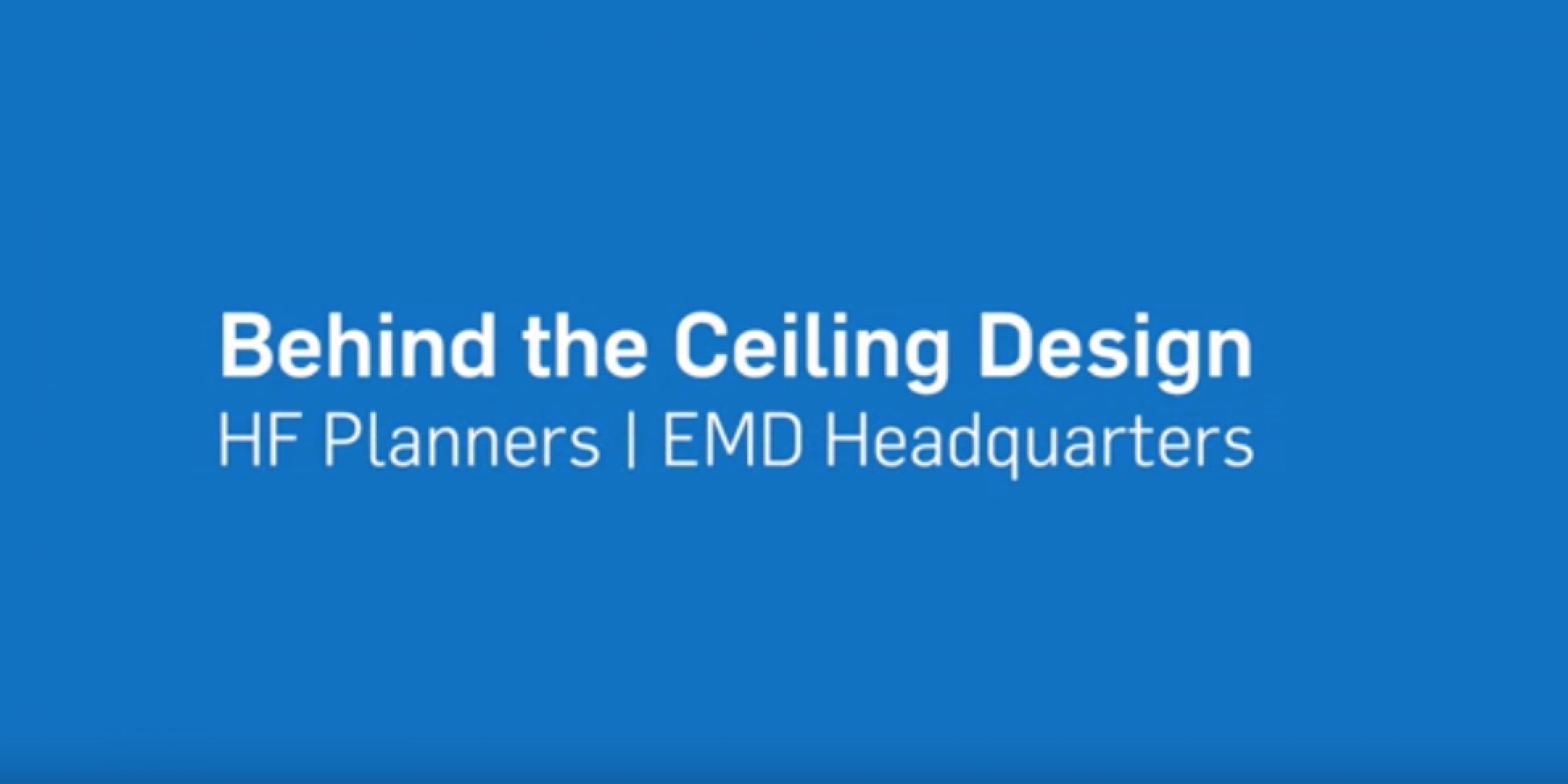 Behind the Ceiling Design: The New EMD Headquarters