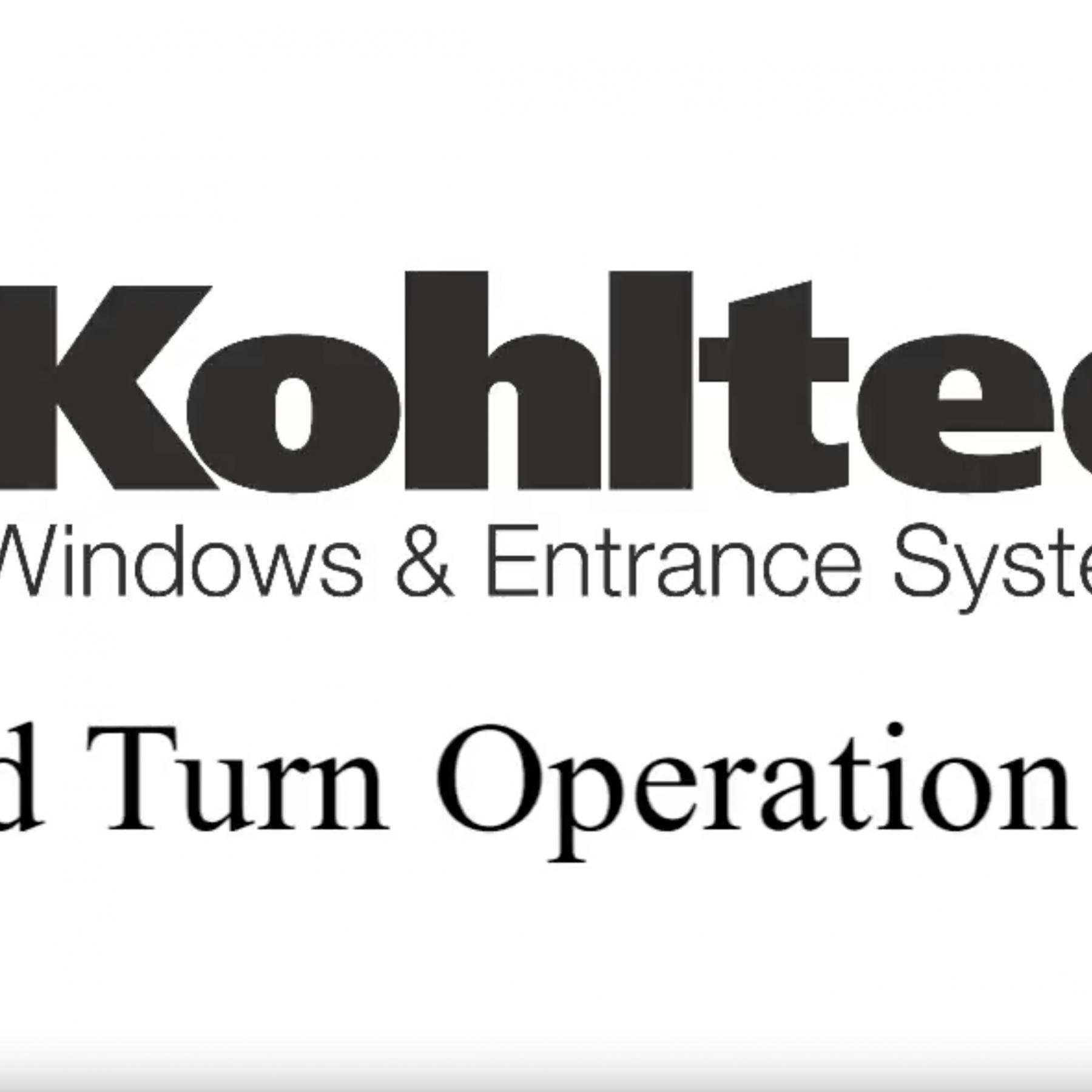 Kohltech Tilt & Turn Window Operation