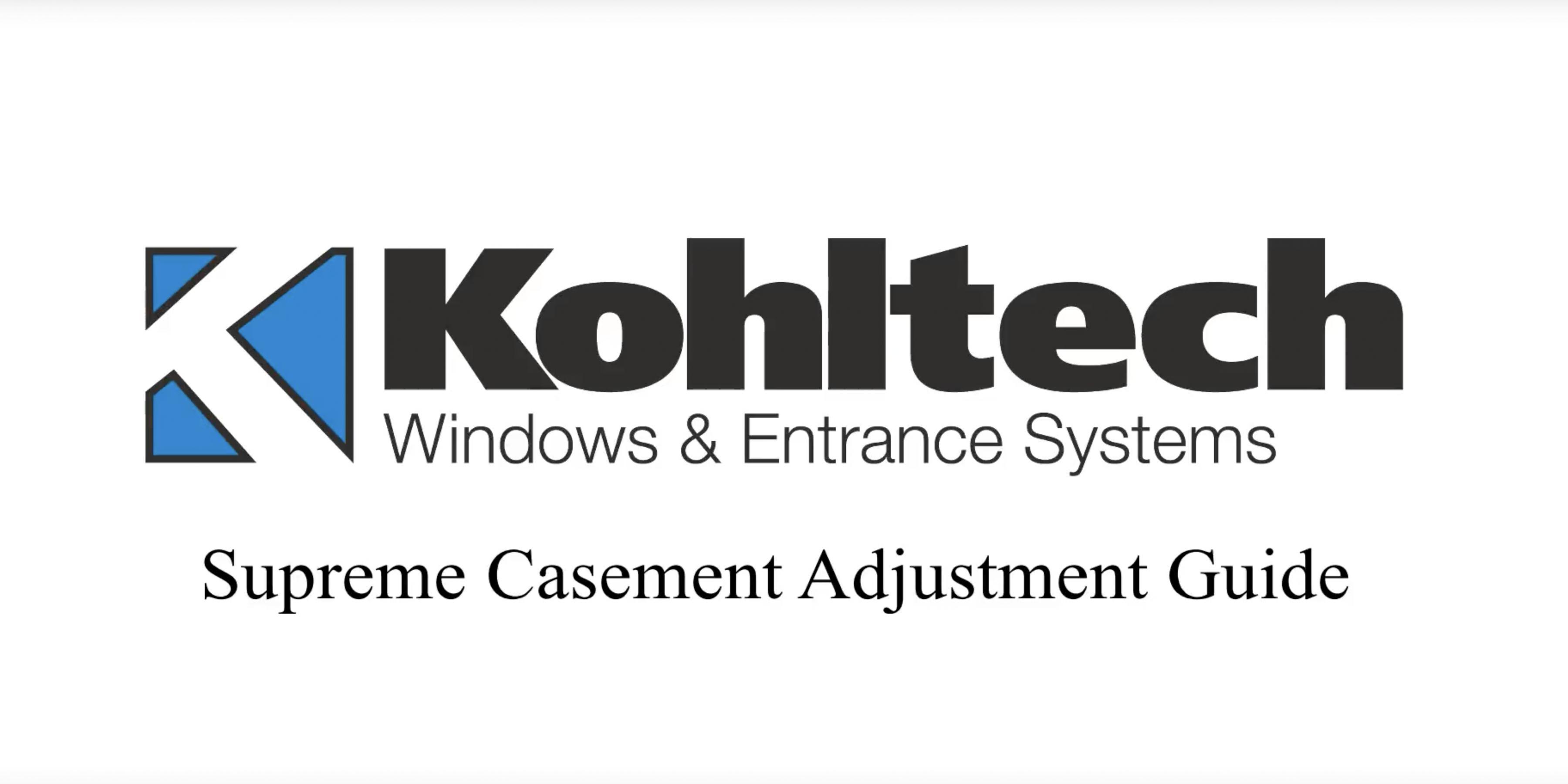 Supreme Casement Window Adjustment