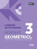 DESENHO GEOMETRICO - VOL 3 - CADERNO DE ATIVIDADES