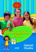Valores: Sustentabilidade e Vida