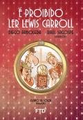 É proibido ler Lewis Carroll