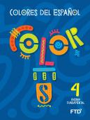 Colores del Español - Level 4