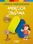 Grandes Autores - Língua Portuguesa - Angélica e Cristina - 4º Ano