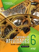 A Conquista da Matemática - Caderno de Atividades - 6º ano - aluno