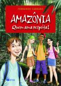 Amazônia - Quem ama respeita!