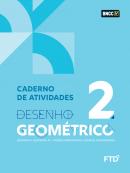 DESENHO GEOMETRICO - VOL 2 - CADERNO DE ATIVIDADES