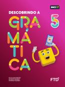 Descobrindo a Gramática - 5º ano
