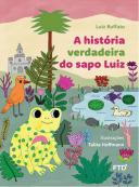 A história verdadeira do sapo Luiz