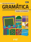 GRAMÁTICA TEORIA E ATIVIDADES - VOL UNICO - LA