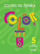 Colores del Español - Level 5
