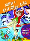 Jovem = Atitude + Ação
